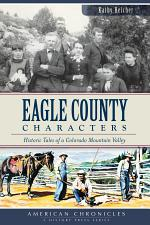 Eagle County Characters
