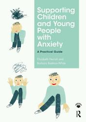 Supporting Children And Young People With Anxiety PDF