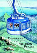 Denholme and the Skeleton Mystery