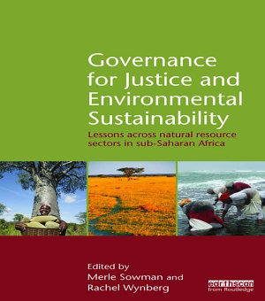 Governance for Justice and Environmental Sustainability PDF