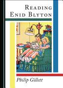 Reading Enid Blyton