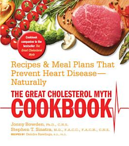 The Great Cholesterol Myth Cookbook Book