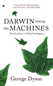 Darwin Among The Machines Book