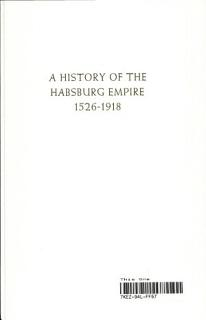 A History of the Habsburg Empire  1526 1918 Book