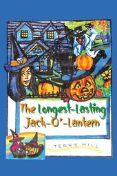 The Longest-Lasting Jack-O'-Lantern