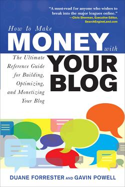 How to Make Money with Your Blog  The Ultimate Reference Guide for Building  Optimizing  and Monetizing Your Blog PDF