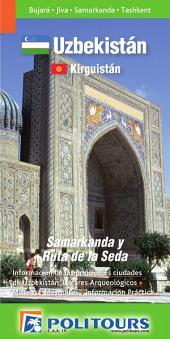 Uzbekistan y Kirguistan - Guía de Viajes - Politours: Guía de viajes de Uzbekistán y Kirguistan. Todo lo que necesitas saber en tu viaje con Politours