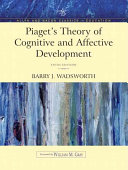 Piaget's Theory of Cognitive and Affective Development