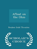 Afloat on the Ohio - Scholar's Choice Edition