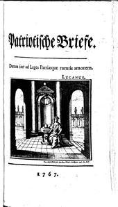 Patriotische Briefe. [By Friedrich Carl von Moser.]