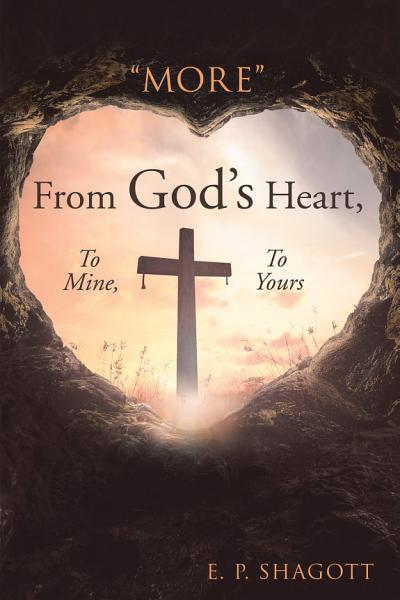 More  from God   s Heart  to Mine  to Yours