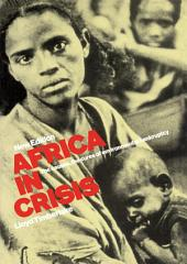 Africa in Crisis: The Causes and Cures of Environmental Bankruptcy, Edition 2
