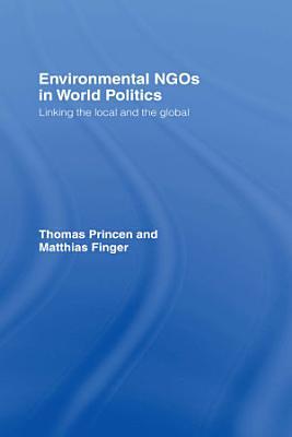 Environmental NGOs in World Politics