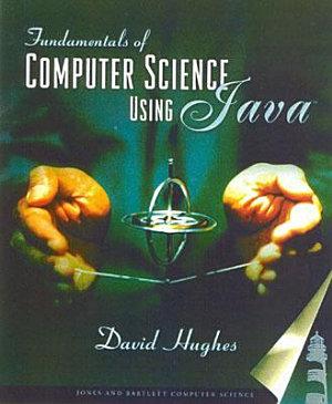 Fundamentals of Computer Science Using Java PDF