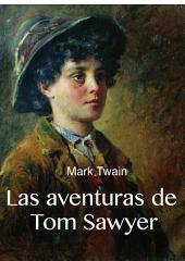 Las aventuras de Tom Sawyer ( ilustrado)