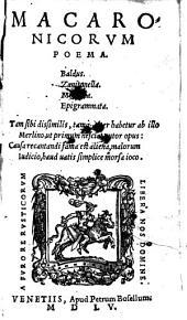 Macaronicorum poema. Baldus, Zanitonella, Moschaea, Epigrammata