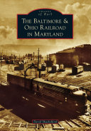 The Baltimore & Ohio Railroad in Maryland