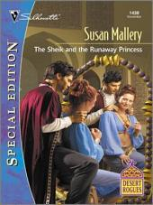 The Sheik And The Runaway Princess