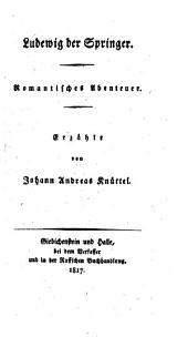 Ludwig der Springer: Romantisches Abentheuer