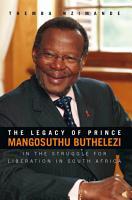 THE LEGACY OF PRINCE MANGOSUTHU BUTHELEZI PDF