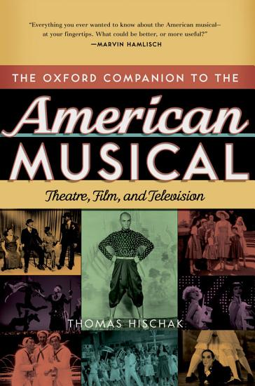 The Oxford Companion to the American Musical PDF