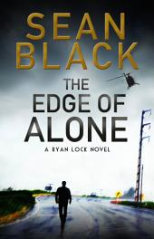 The Edge of Alone - Ryan Lock #7