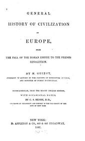 General History of Civilization in Europe: From the Fall of the Roman Empire to the French Revolution, Volume 2