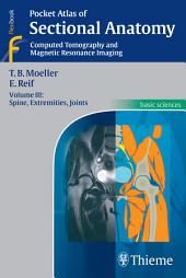 Pocket Atlas of Sectional Anatomy: Computed Tomography and Magnetic Resonance Imaging, Volume 3