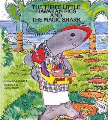 The Three Little Hawaiian Pigs and the Magic Shark PDF