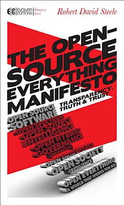 The Open Source Everything Manifesto