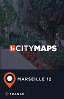 City Maps Marseille 12 France
