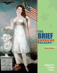The Brief American Pageant A History Of The Republic Book PDF