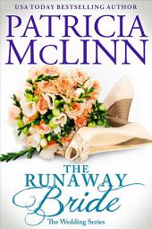 The Runaway Bride: The Wedding Series, Book 4