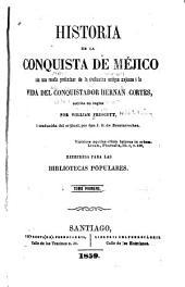 Historia de la conquista de Méjico: Volúmenes 1-2