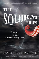 The Squirm Files PDF