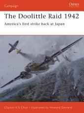 The Doolittle Raid 1942: America's first strike back at Japan