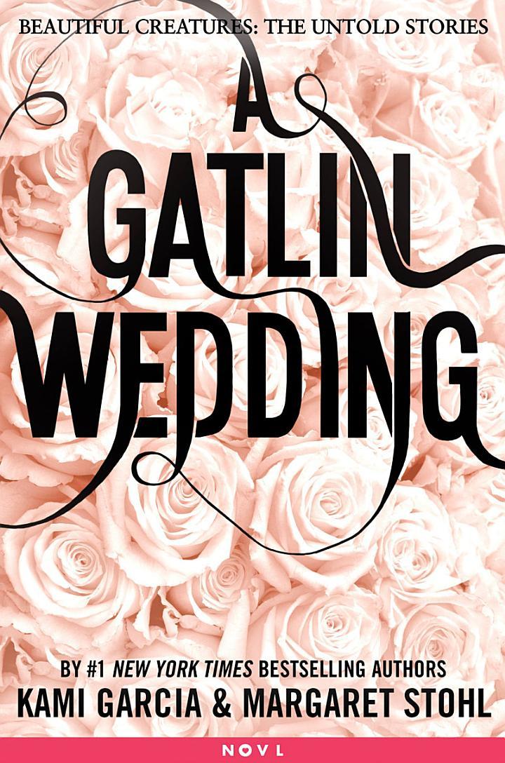 A Gatlin Wedding