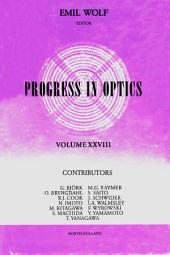 Progress in Optics: Volume 28