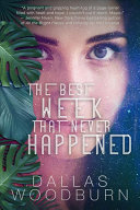 The Best Week That Never Happened PDF
