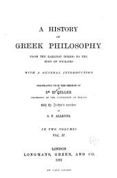 A History of Greek Philosophy from the Earliest Period to the Time of Socrates: Volume 2
