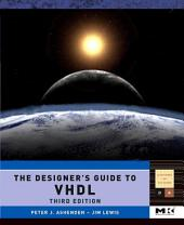 The Designer's Guide to VHDL: Edition 3