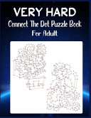 Very Hard Connect The Dot Puzzle Book For Adult Book