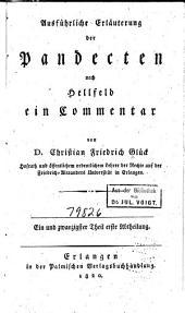 Ausführliche Erläuterung der Pandecten nach Hellfeld: ein Commentar für meine Zuhörer, Band 21