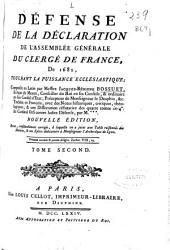 Défense de la déclaration de l'Assemblée Générale du Clerge de France, de 1682, touchant la puissance ecclésiastique