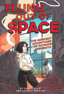 Flung Out of Space: The Indecent Adventures of Patricia Highsmith