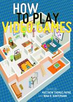 How to Play Video Games PDF