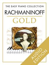 The Easy Piano Collection: Rachmaninoff Gold