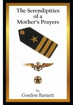 The Serendipities Of A Mother's Prayers