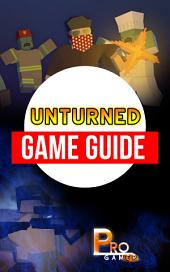 Unturned Game Guide