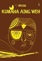 Kumaha Aing Weh